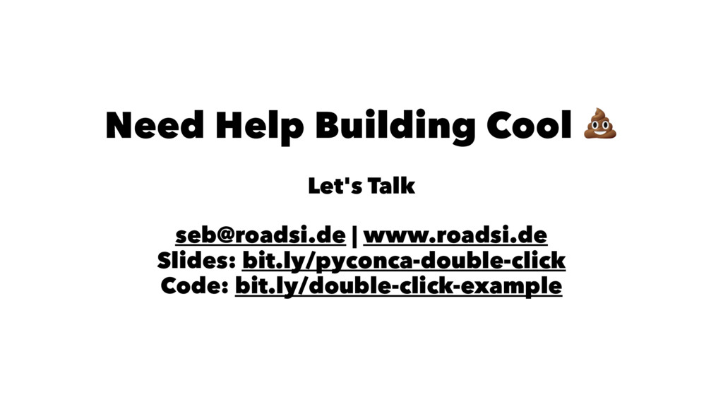 Need Help Building Cool Let's Talk seb@roadsi.d...