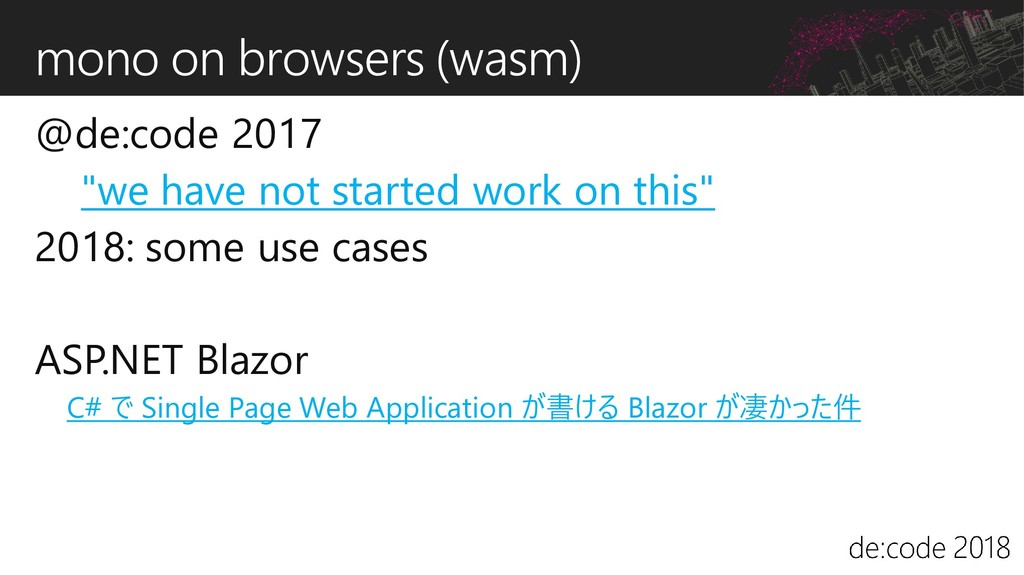 """mono on browsers (wasm) @de:code 2017 """"we have ..."""