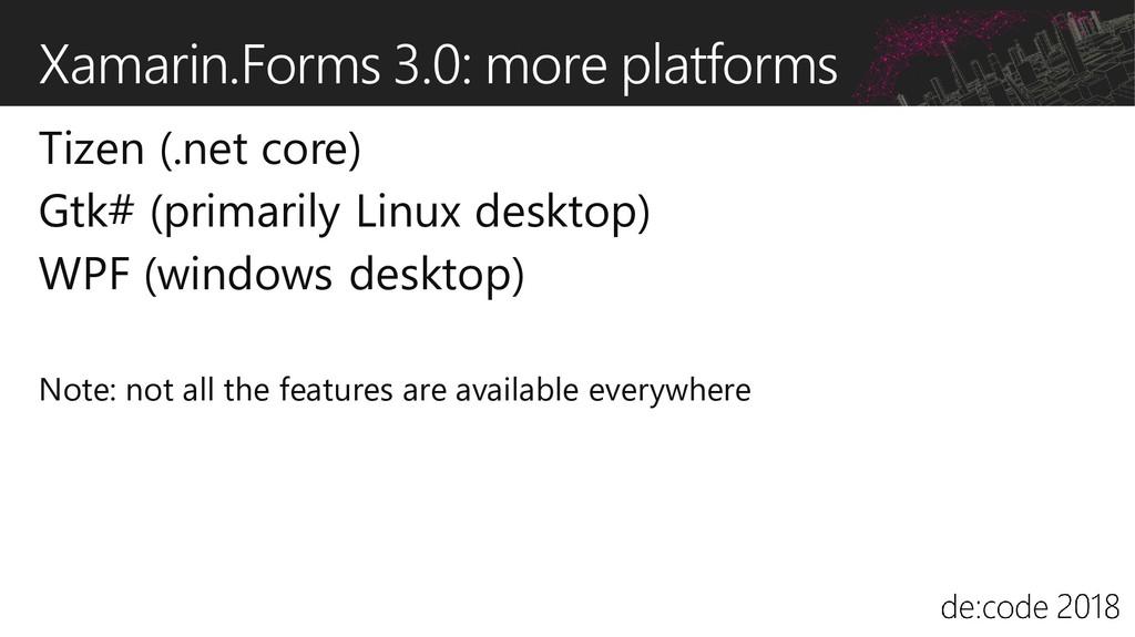 Xamarin.Forms 3.0: more platforms Tizen (.net c...