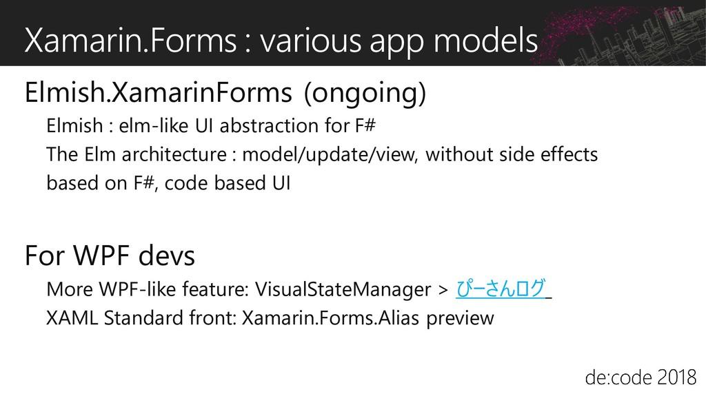 Xamarin.Forms : various app models Elmish.Xamar...