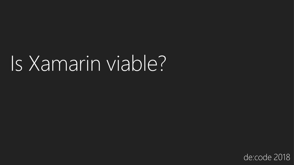 Is Xamarin viable?