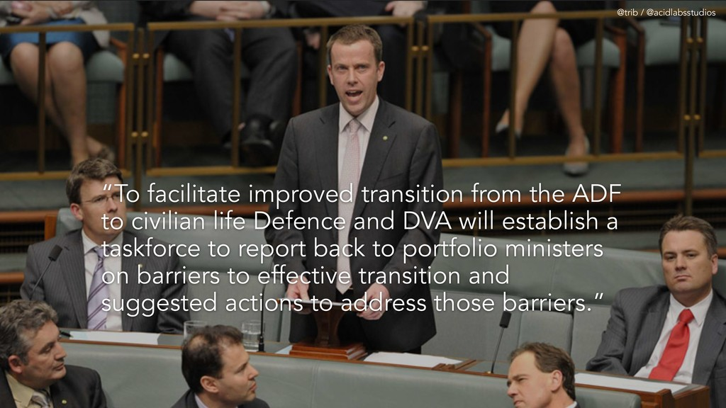 """To facilitate improved transition from the ADF..."