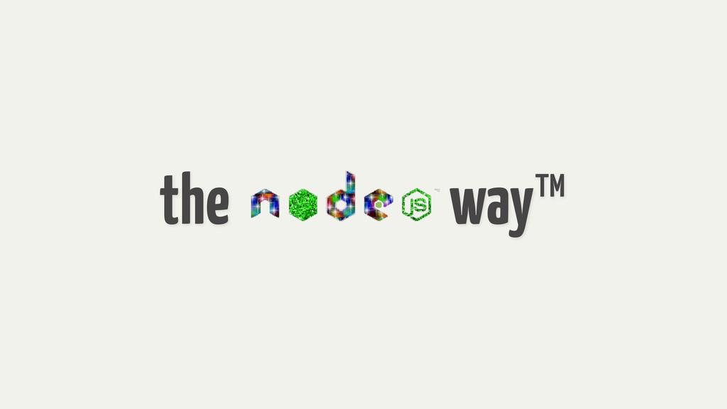 the way™