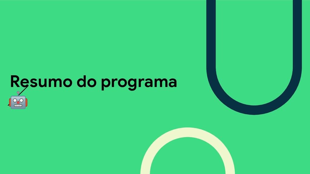 Resumo do programa