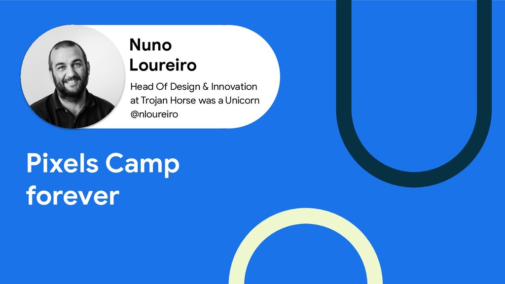 Nuno Loureiro Pixels Camp forever Head Of Desig...