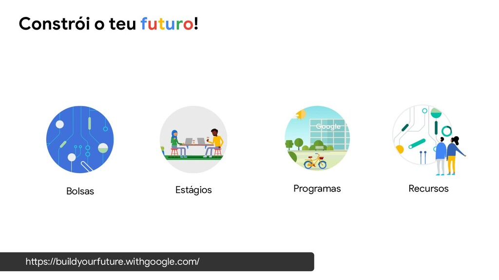 Constrói o teu futuro! https://buildyourfuture....