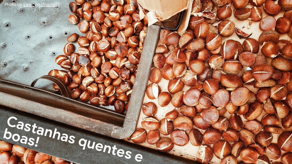 Castanhas quentes e boas! Photo by sare . on Un...