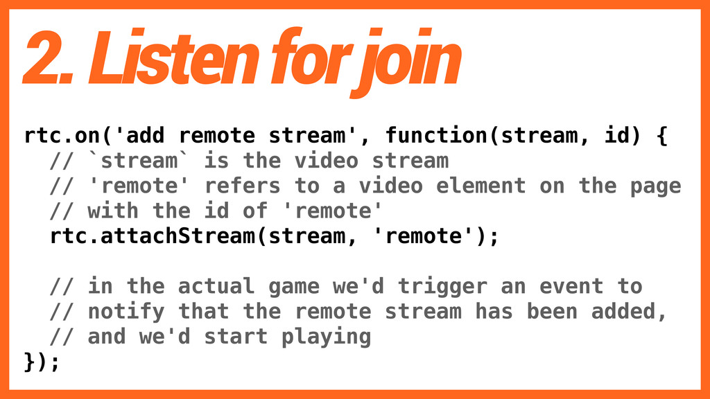 rtc.on('add remote stream', function(stream, id...
