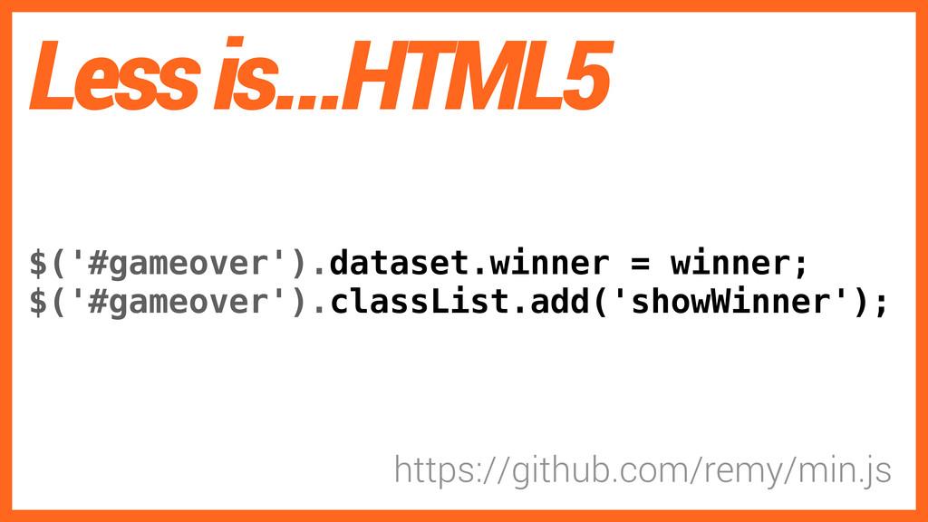 $('#gameover').dataset.winner = winner; $('#gam...