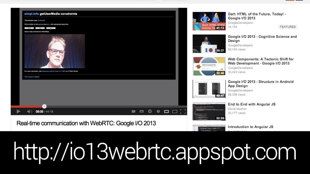 http://io13webrtc.appspot.com