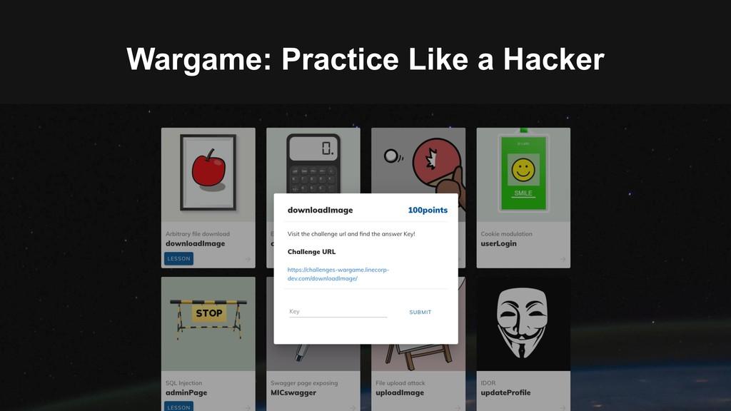 Wargame: Practice Like a Hacker