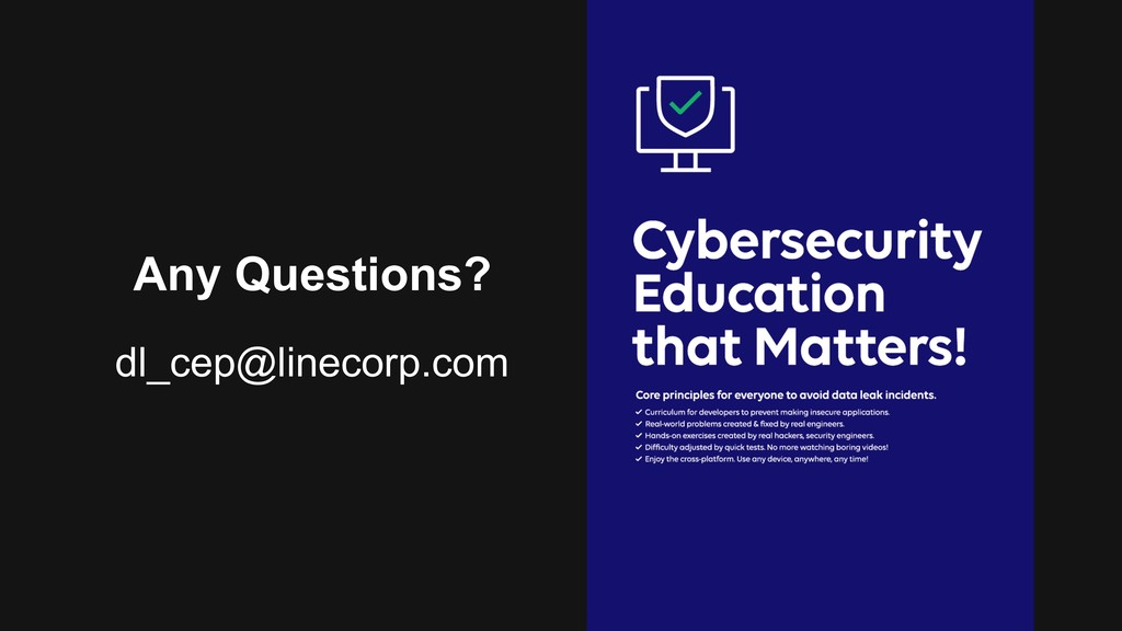 Any Questions? dl_cep@linecorp.com