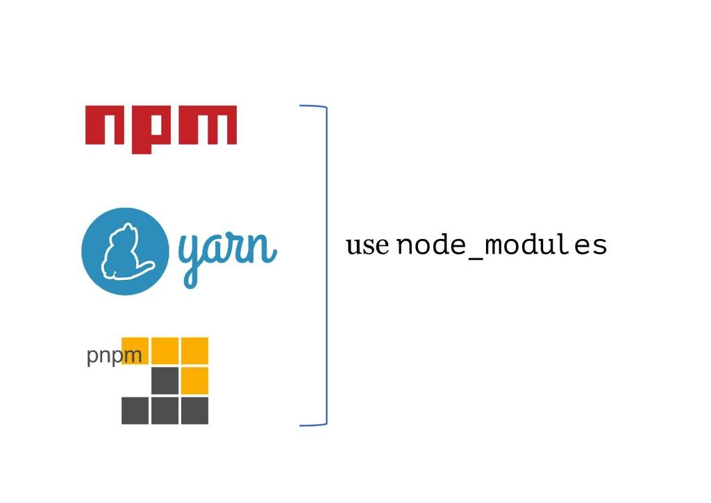 use node_modules