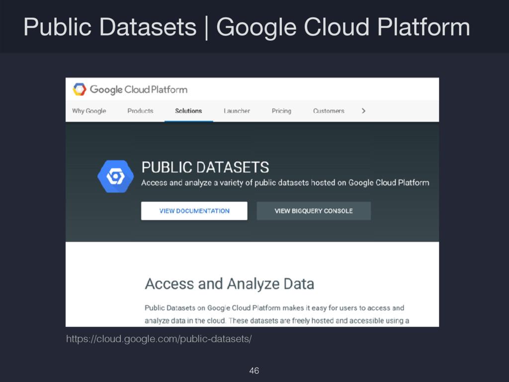 Public Datasets   Google Cloud Platform https:/...