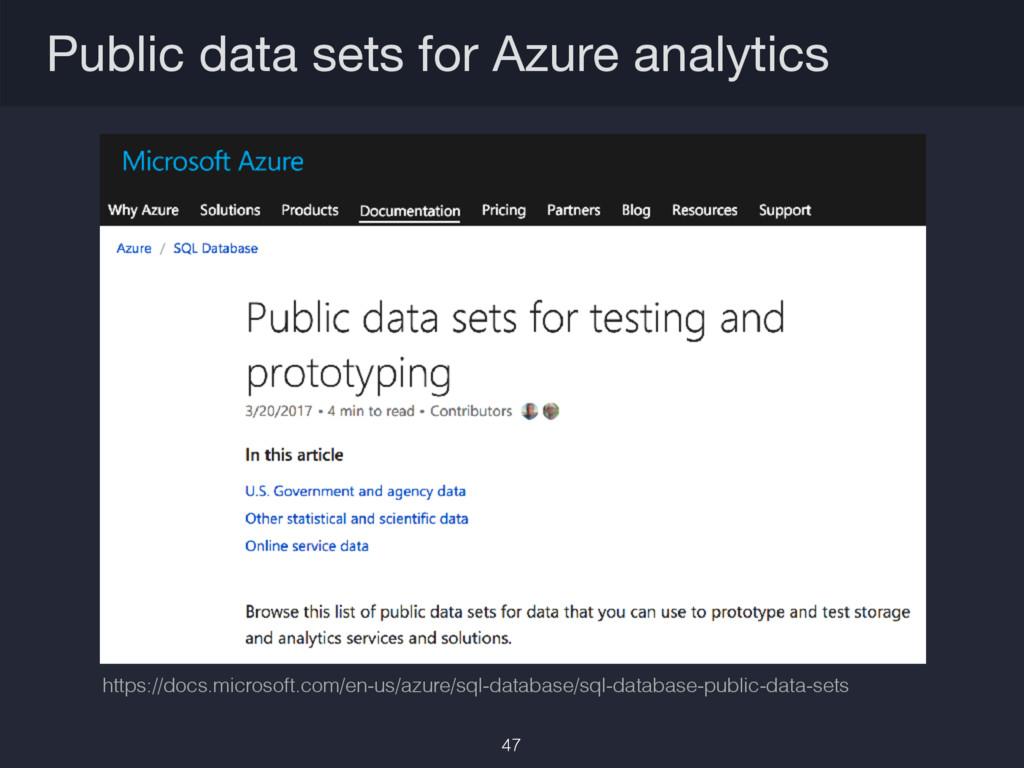 Public data sets for Azure analytics https://do...