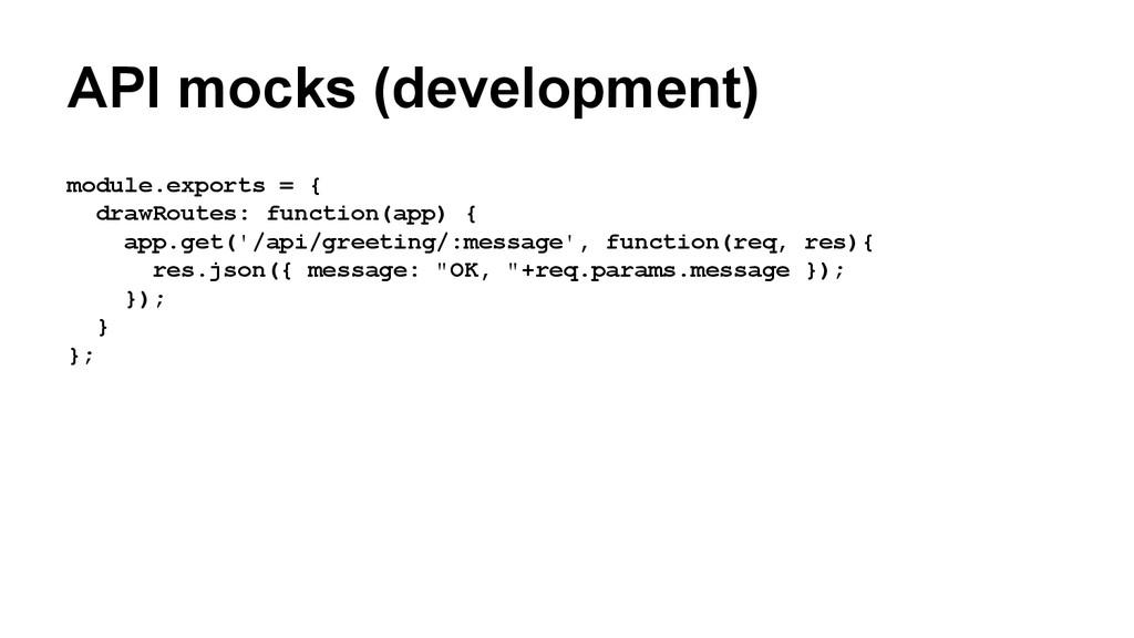 API mocks (development) module.exports = { draw...