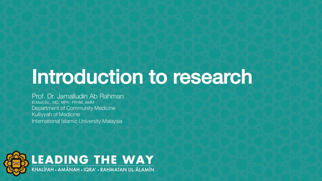 Introduction to research Prof. Dr. Jamalludin A...