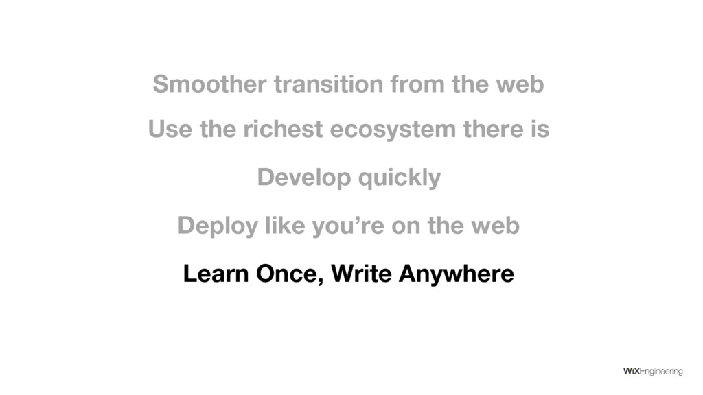 Develop quickly Deploy like you're on the web U...