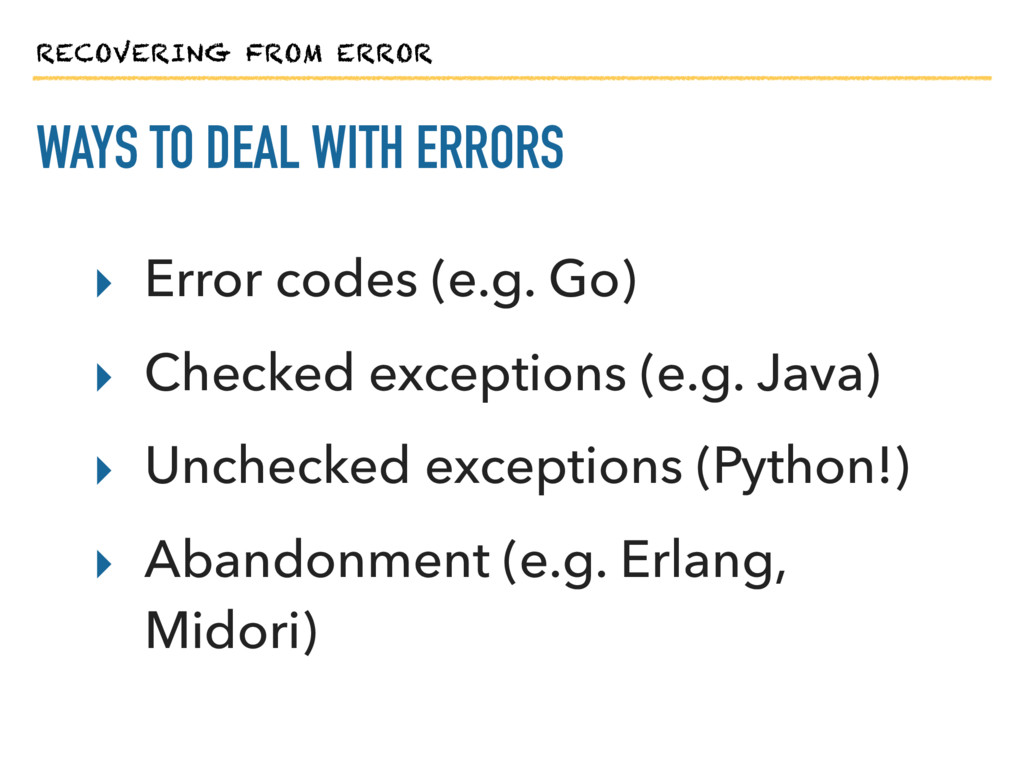 RECOVERING FROM ERROR WAYS TO DEAL WITH ERRORS ...