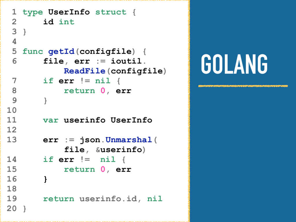 GOLANG 1 type UserInfo struct { 2 id int 3 } 4 ...