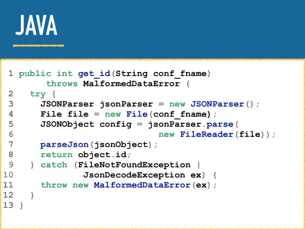 JAVA 1 public int get_id(String conf_fname) thr...