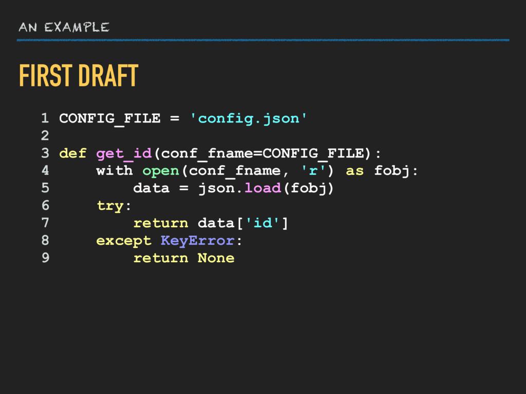 AN EXAMPLE 1 CONFIG_FILE = 'config.json' 2 3 de...