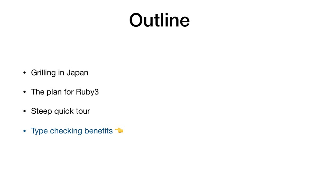 Outline • Grilling in Japan  • The plan for Rub...