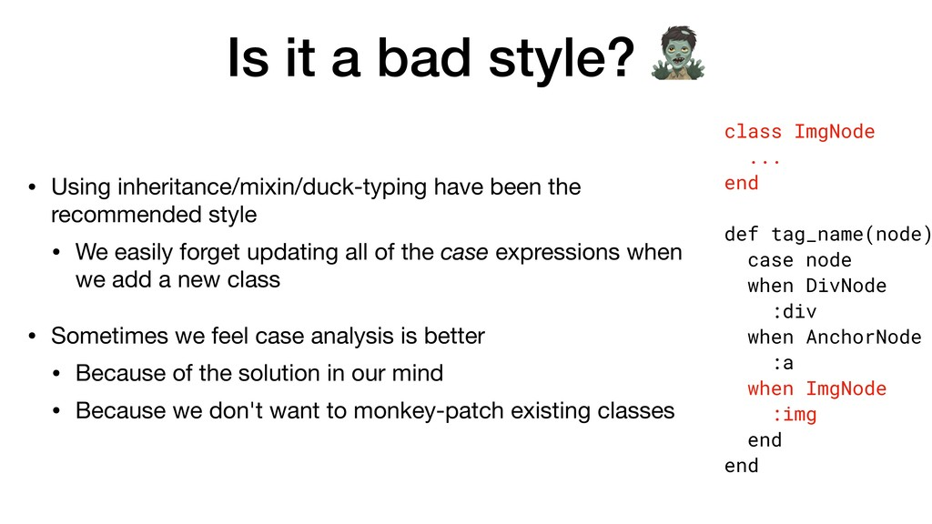 Is it a bad style?  • Using inheritance/mixin/d...