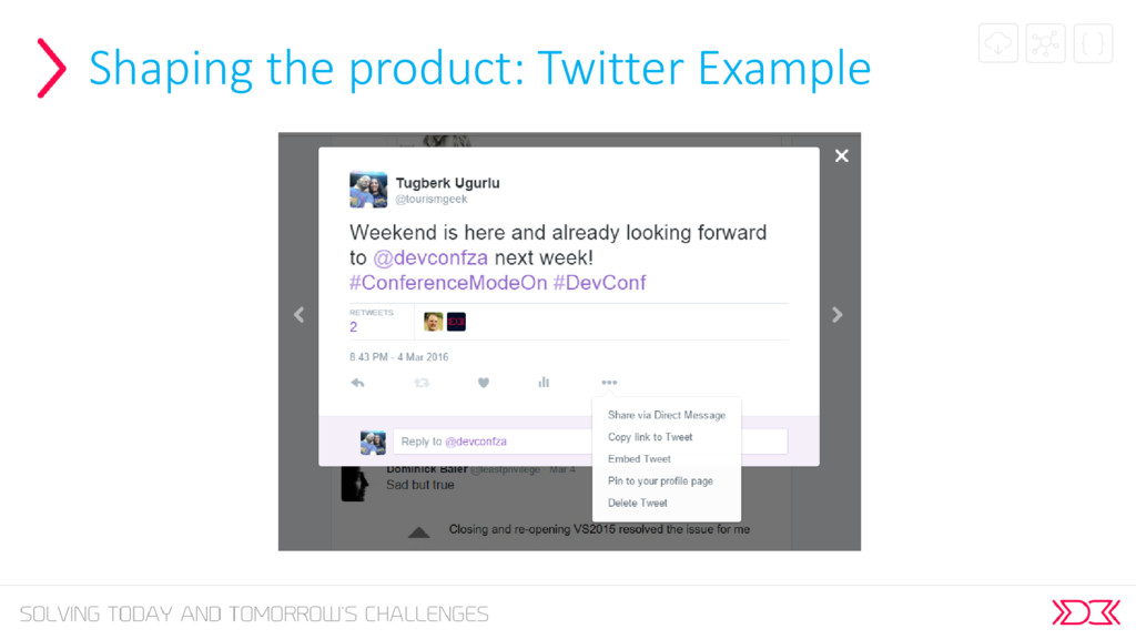 Shaping the product: Twitter Example