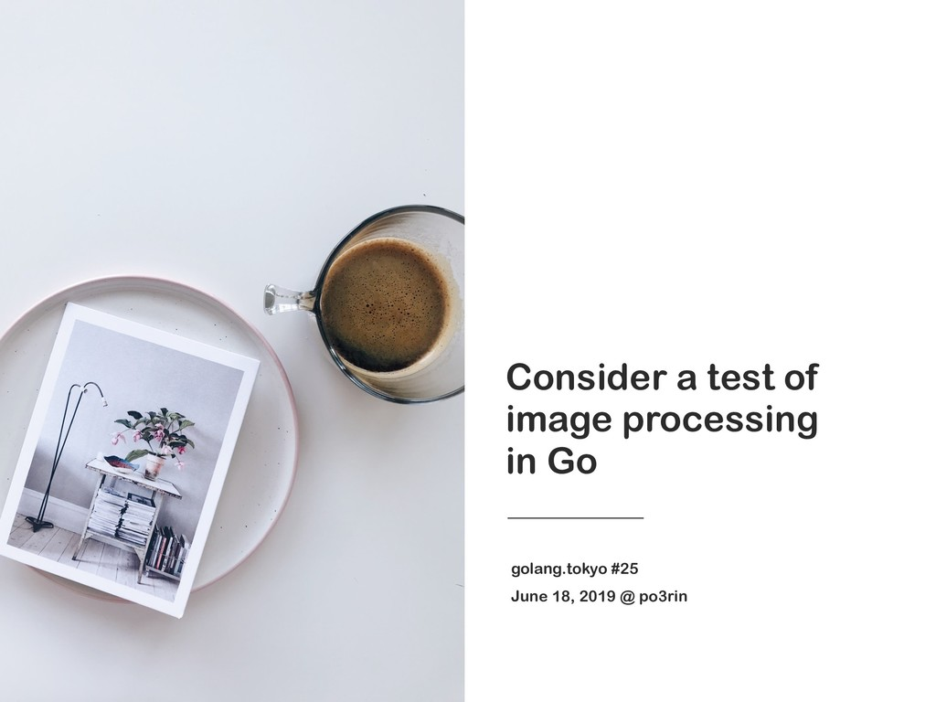 Consider a test of image processing in Go golan...