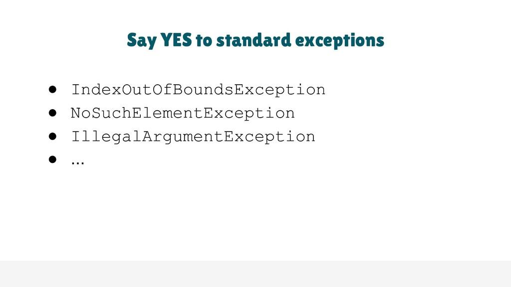 ● IndexOutOfBoundsException ● NoSuchElementExce...
