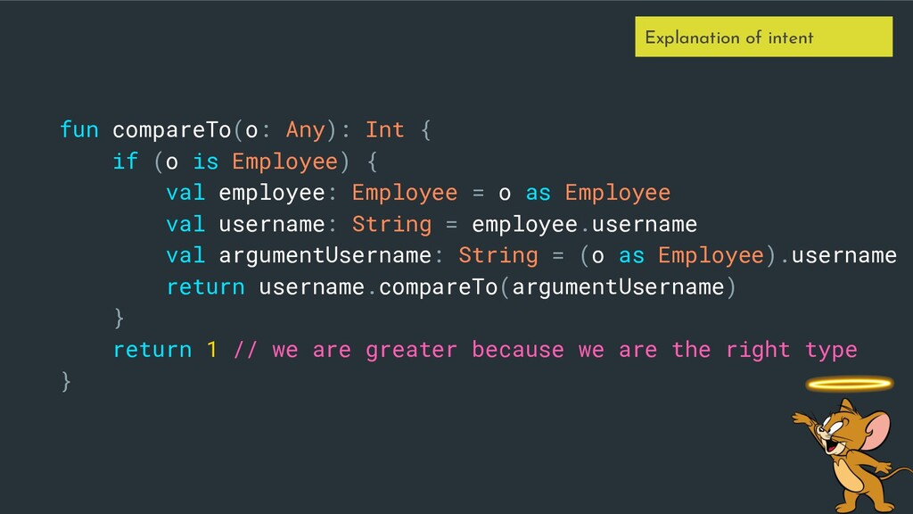 fun compareTo(o: Any): Int { if (o is Employee)...