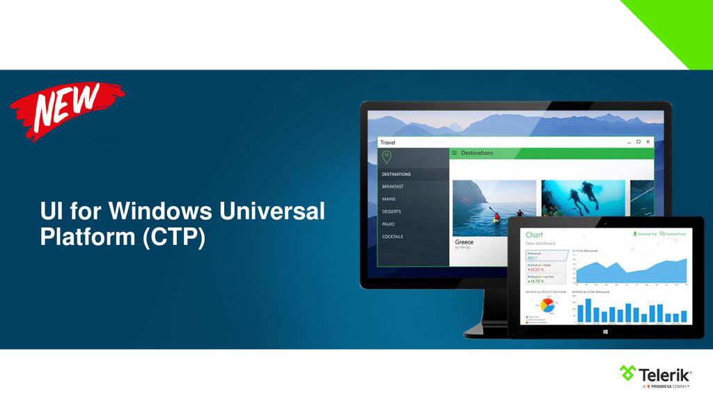 UI for Windows Universal Platform (CTP)