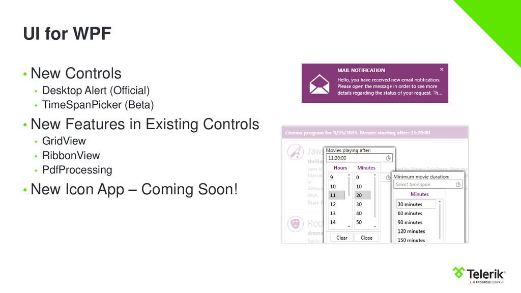 UI for WPF • New Controls • Desktop Alert (Offi...