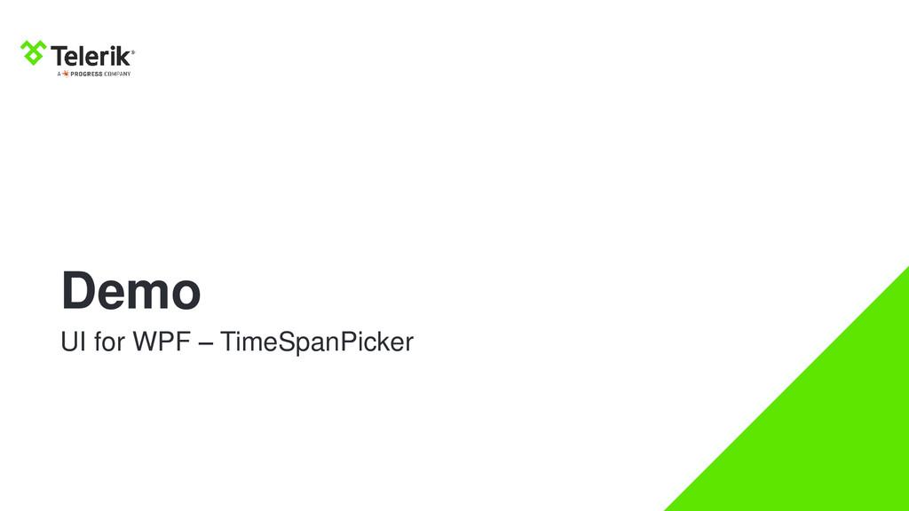 Demo UI for WPF – TimeSpanPicker