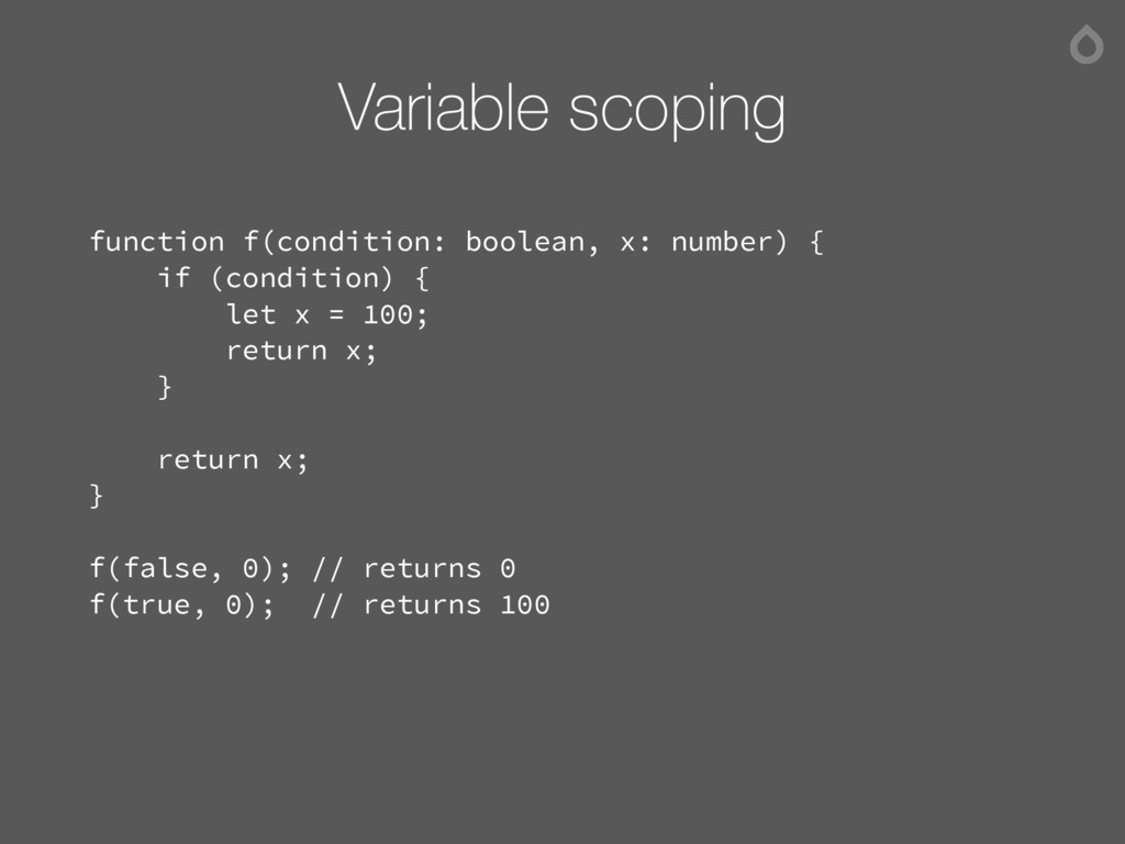 Variable scoping function f(condition: boolean,...