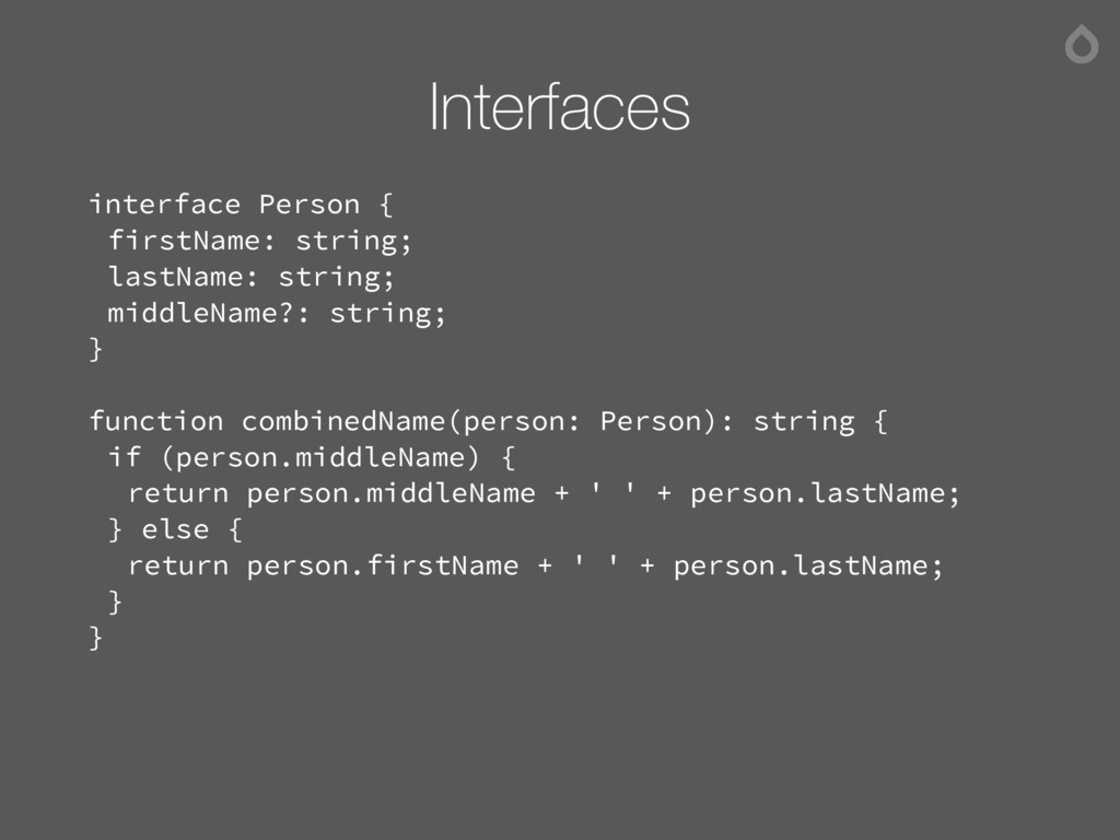 Interfaces interface Person { firstName: string...