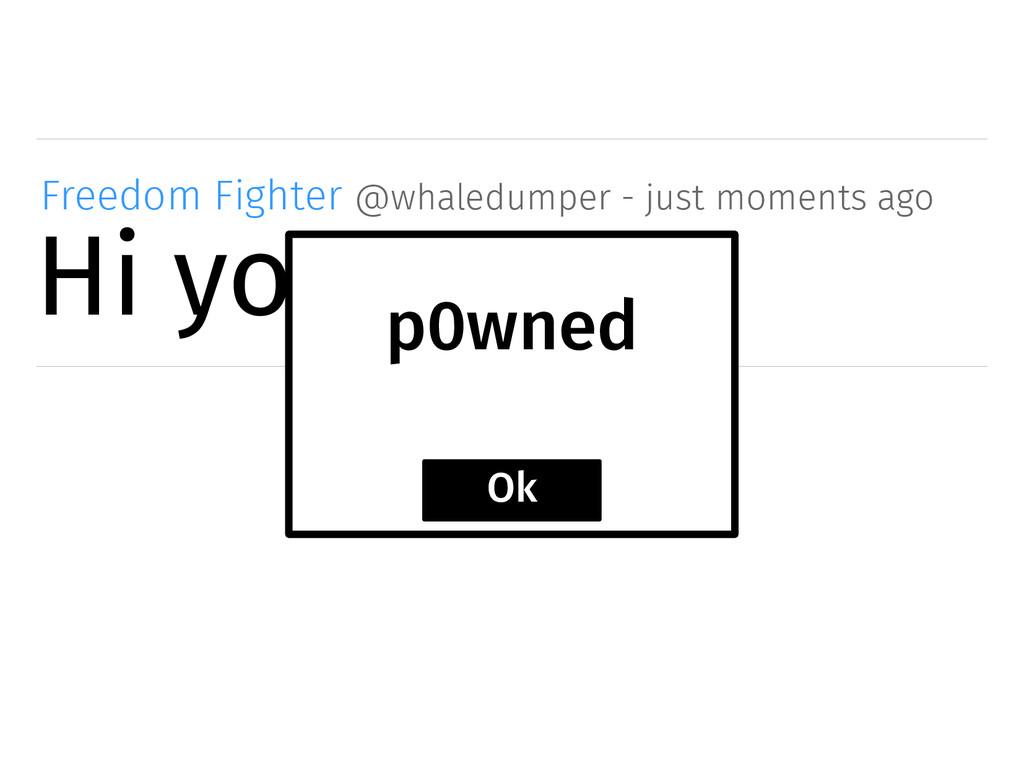 Hi you! Freedom Fighter @whaledumper - just mom...
