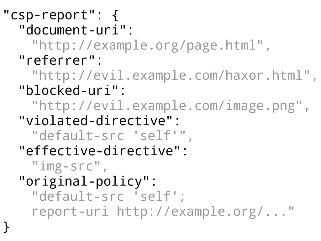 """""""csp-report"""": { """"document-uri"""": """"http://example..."""