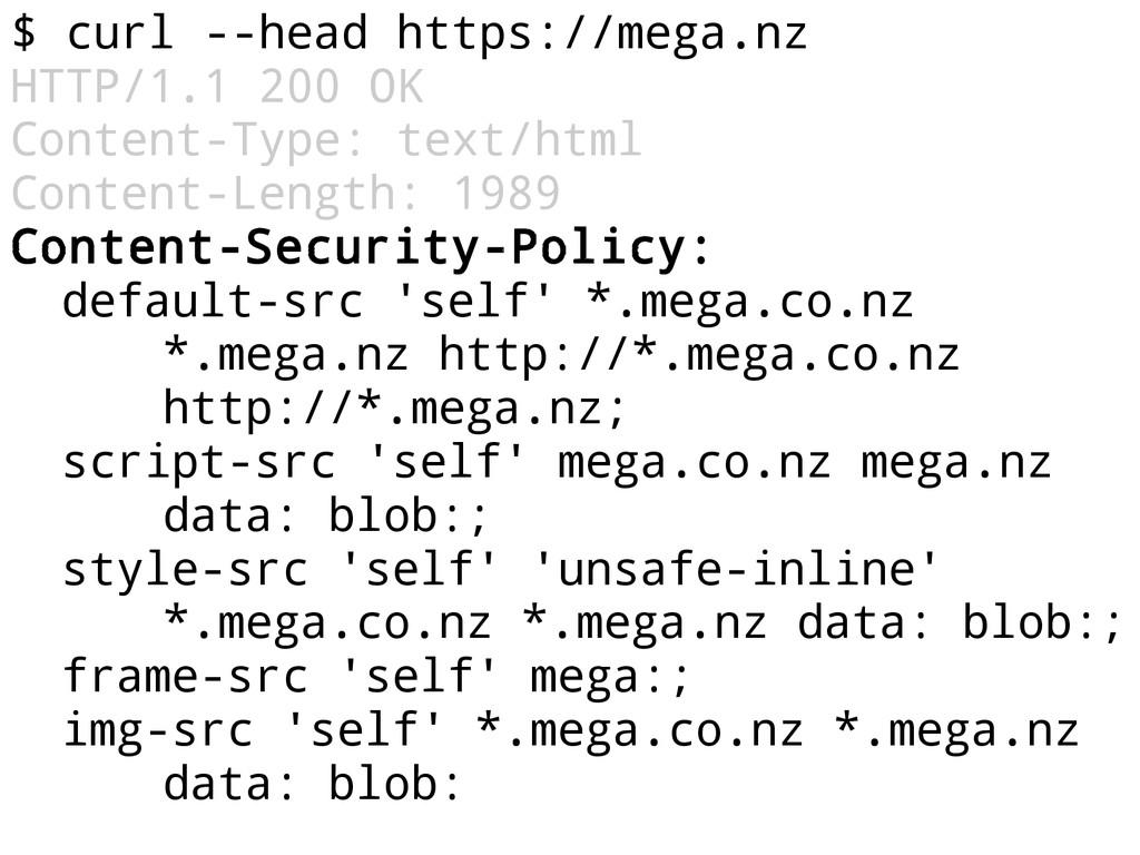 $ curl --head https://mega.nz HTTP/1.1 200 OK C...