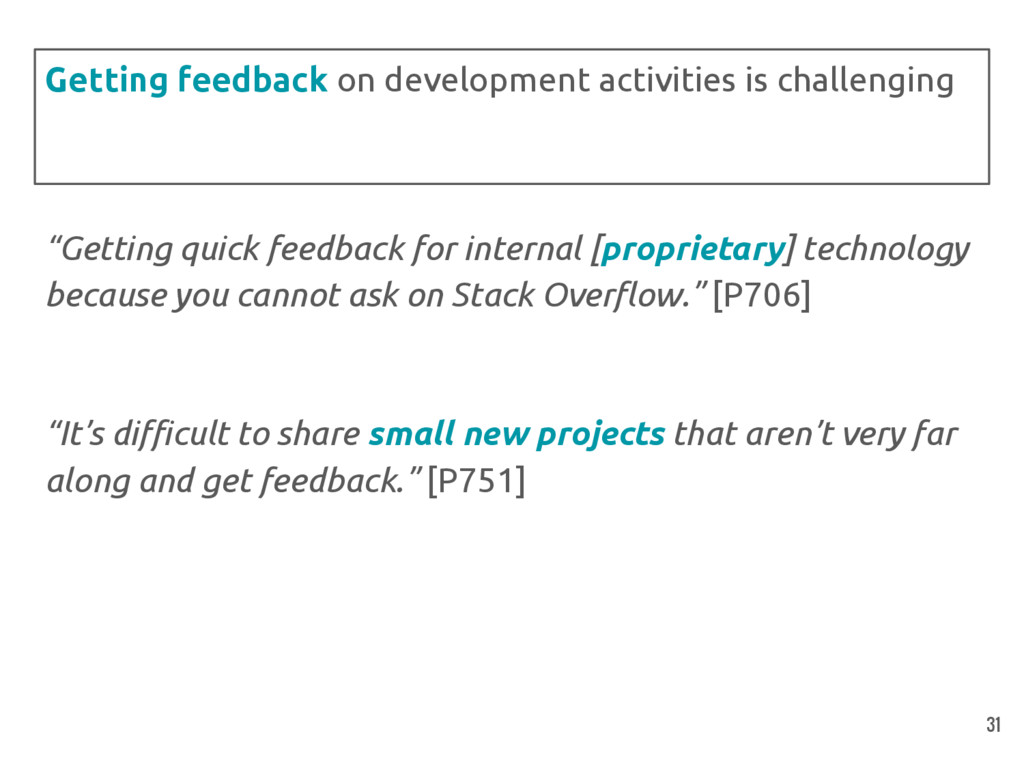 """Getting quick feedback for internal [proprieta..."