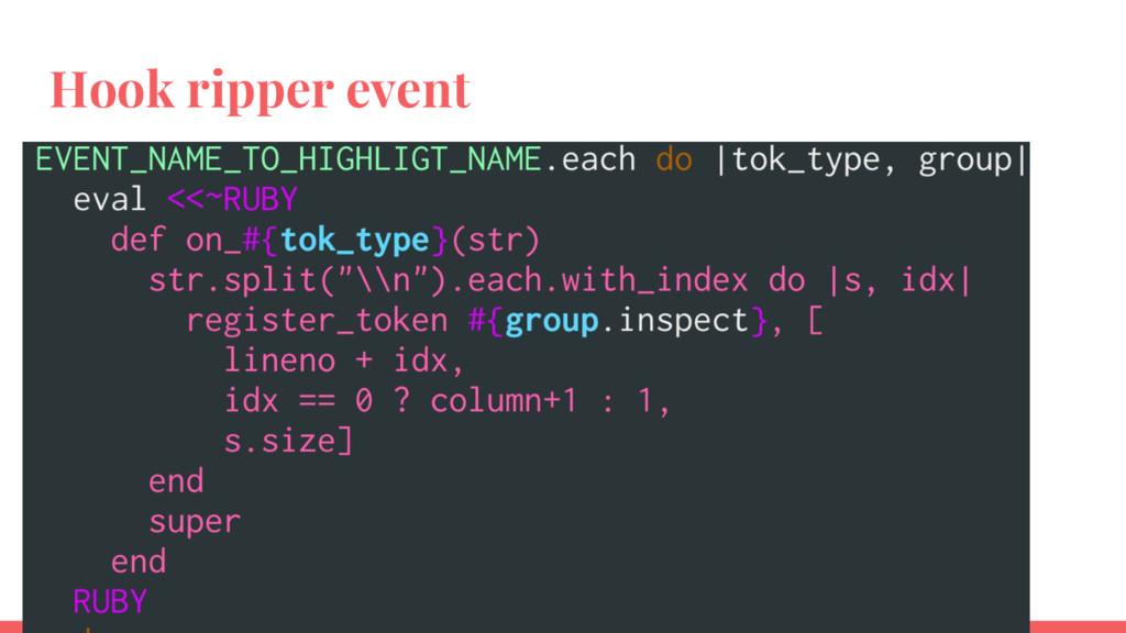 Hook ripper event