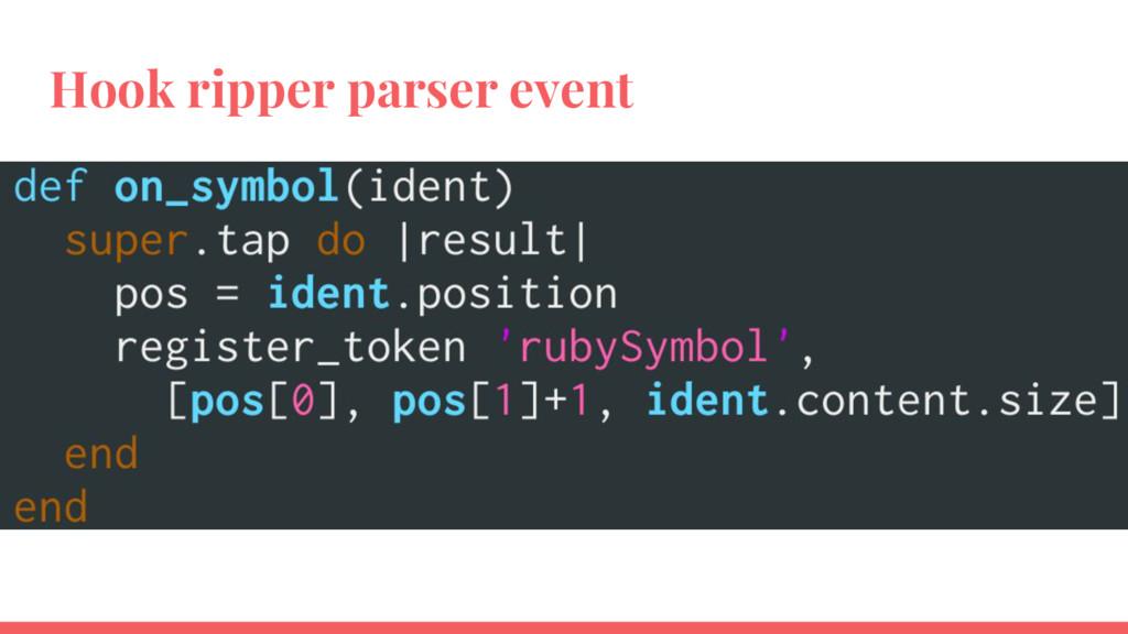 Hook ripper parser event