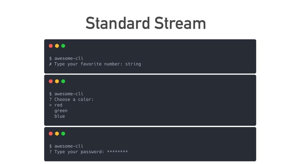 Standard Stream