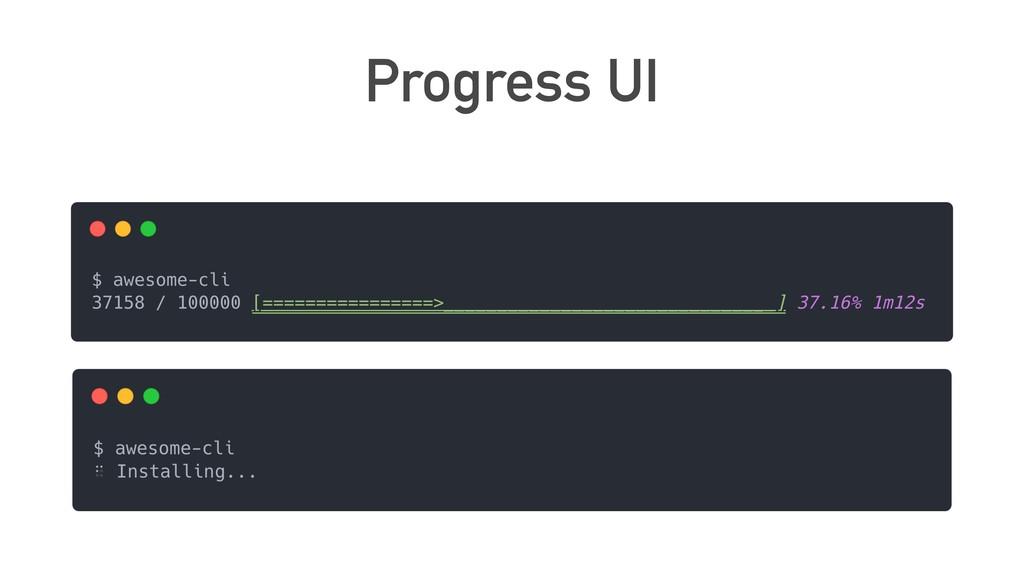 Progress UI