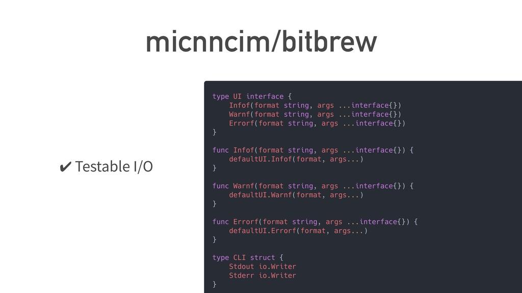 micnncim/bitbrew ✔ Testable I/O