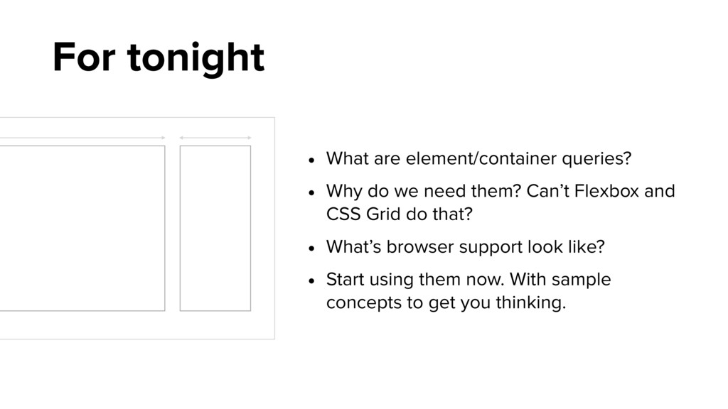 For tonight • What are element/container querie...