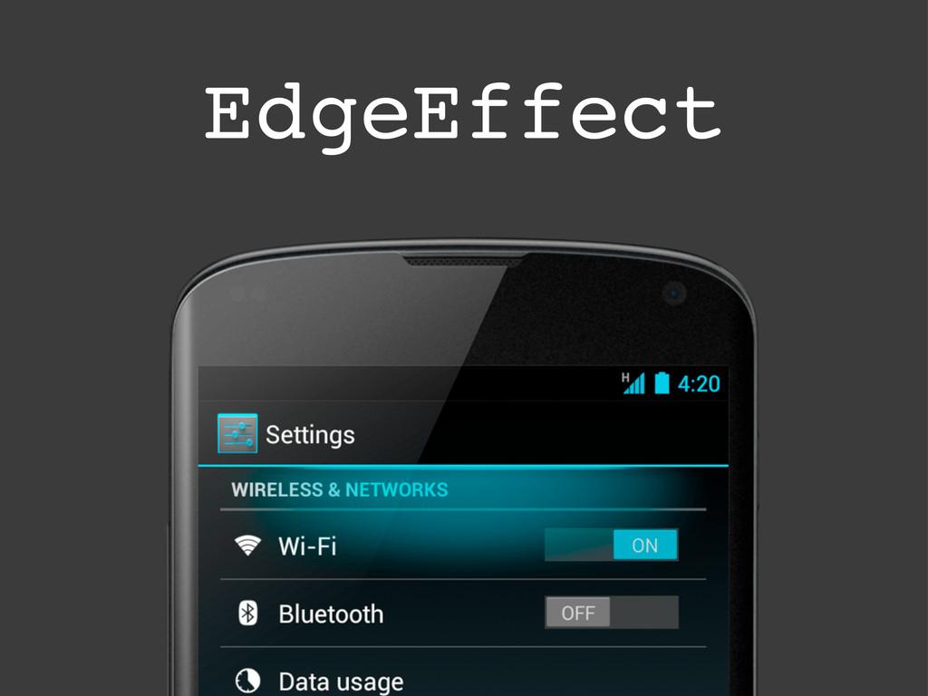 EdgeEffect