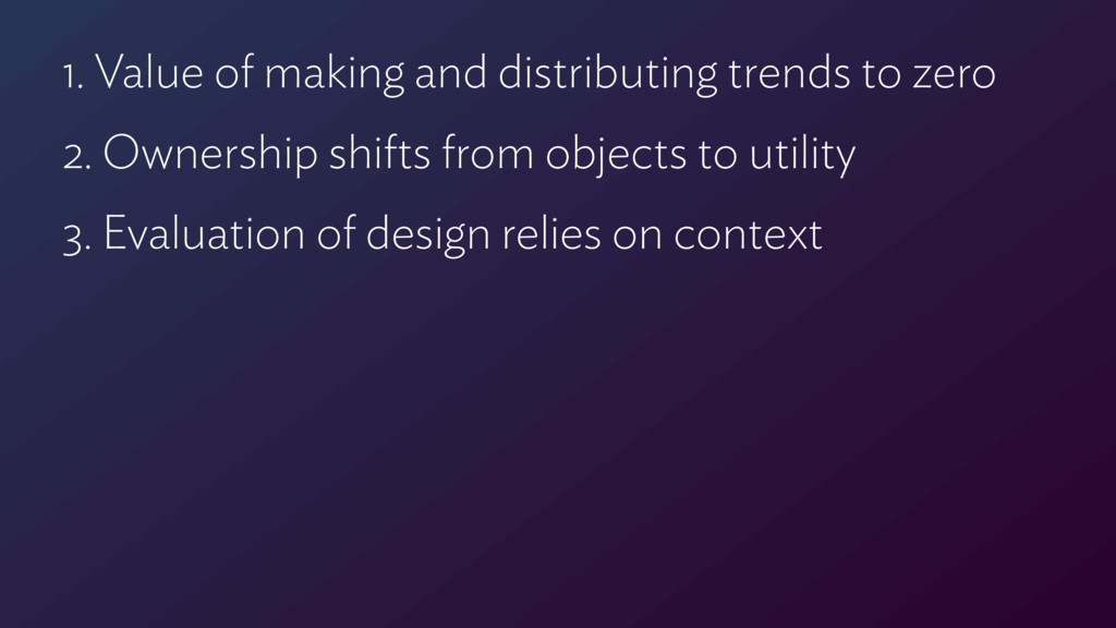 1. Value of making and distributing trends to z...