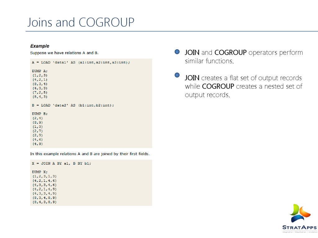JOIN and COGROUP operators perform similar func...